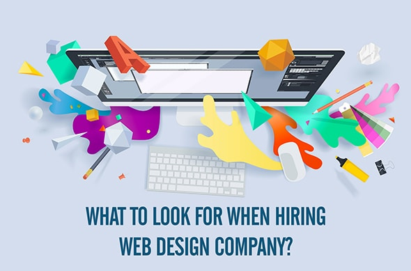 What to look for when hiring web design company